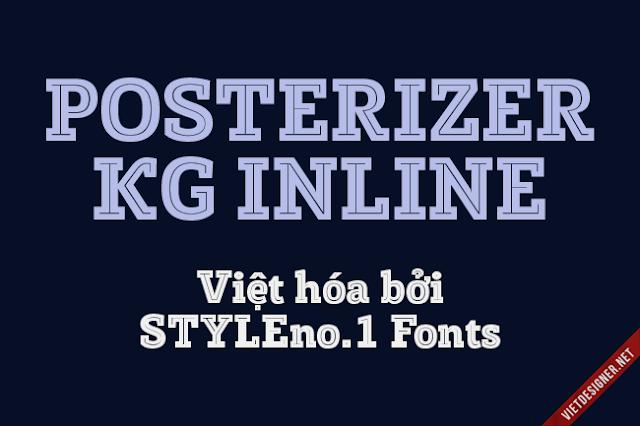 [Slab Serif] Posterizer KG Inline Việt hóa