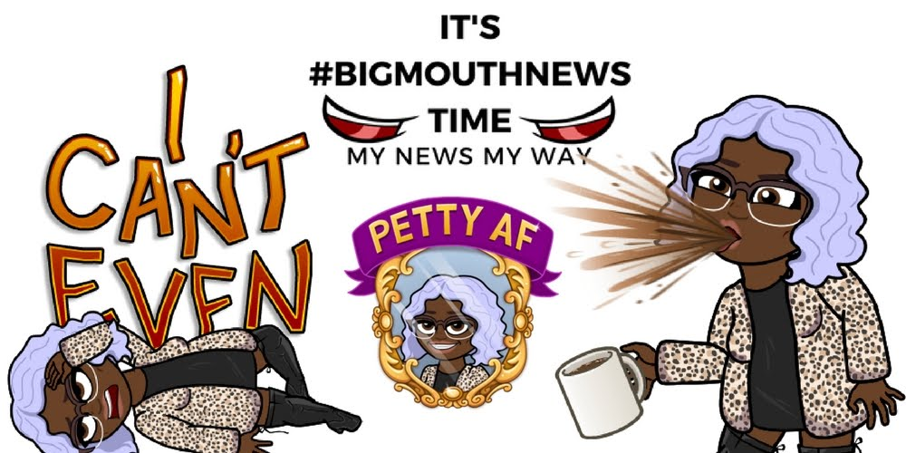 It's Big Mouth News Time! So Let's Get Into It....