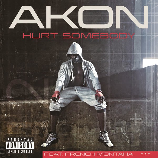 Akon - Hurt Somebody (feat. French Montana) - Single in Genre: Hip-Hop/Rap Cover