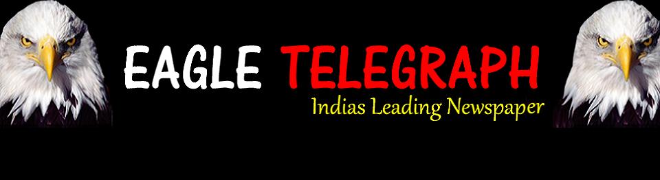 Eagle Telegraph - Indias Leading News Paper, Kannada News, ಕನ್ನಡ ನ್ಯೂಸ್, ಟಿವಿ