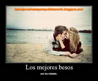 Frases De Amor: Los Mejores Besos Son Los Robados