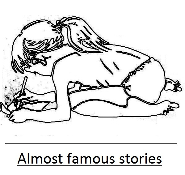 Almost famous stories