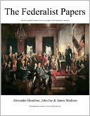 BUY FEDERALISTS PAPERS: Just $.99 for Barnes &amp; Noble ebook!