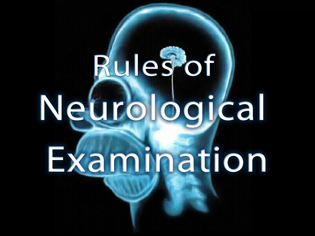 IVLine: Rules of Neurological Examination