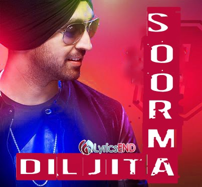 SOORMA LYRICS - DILJIT DOSANJH | Music Song 2014 MP3