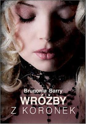 "Brunonia Barry – ""Wróżby z koronek"""