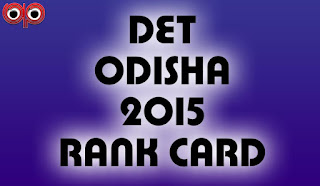 DET Odisha: 2nd DET Rank Card Now Available - Check Your Result Here