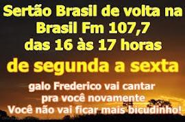 Sertão Brasil na Brasil fm 107,7