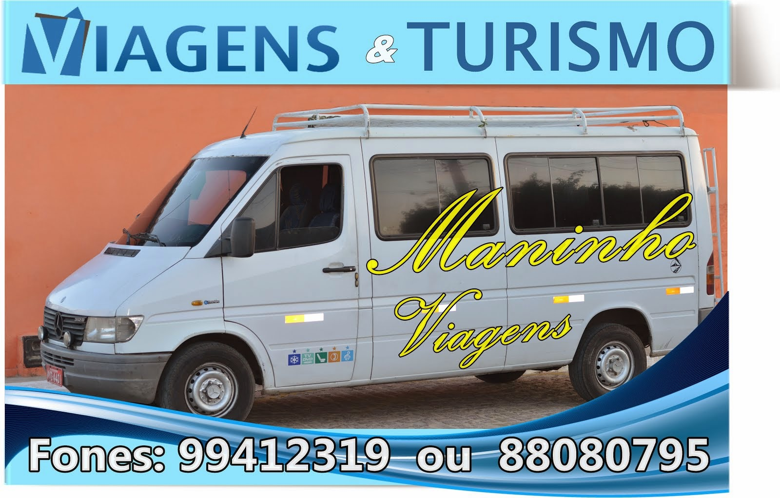 Maninho Viagens e Passeios contrate e viage com traquilidade Fone: 99412319 ou 88080795