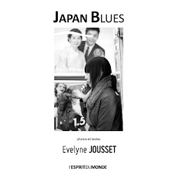 JAPAN BLUES - Evelyne Jousset