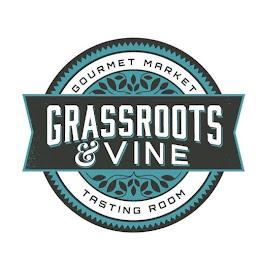 Grassroots & Vine