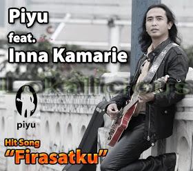 Inna Kamarie feat Piyu Padi - Firasatku