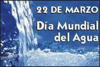22 DE MARZO DÍA INTERNACIONAL DEL AGUA