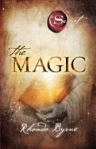 The Magic, Rhonda Byrne (Law of Attraction)
