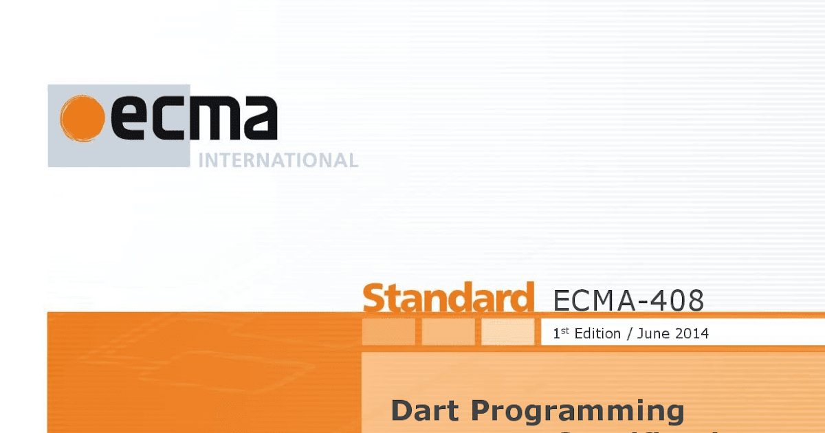 dart news amp updates ecma approves the 1st edition of the