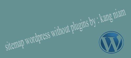 Sitemap.XML Wordpress Manual PHP Tanpa Plugin