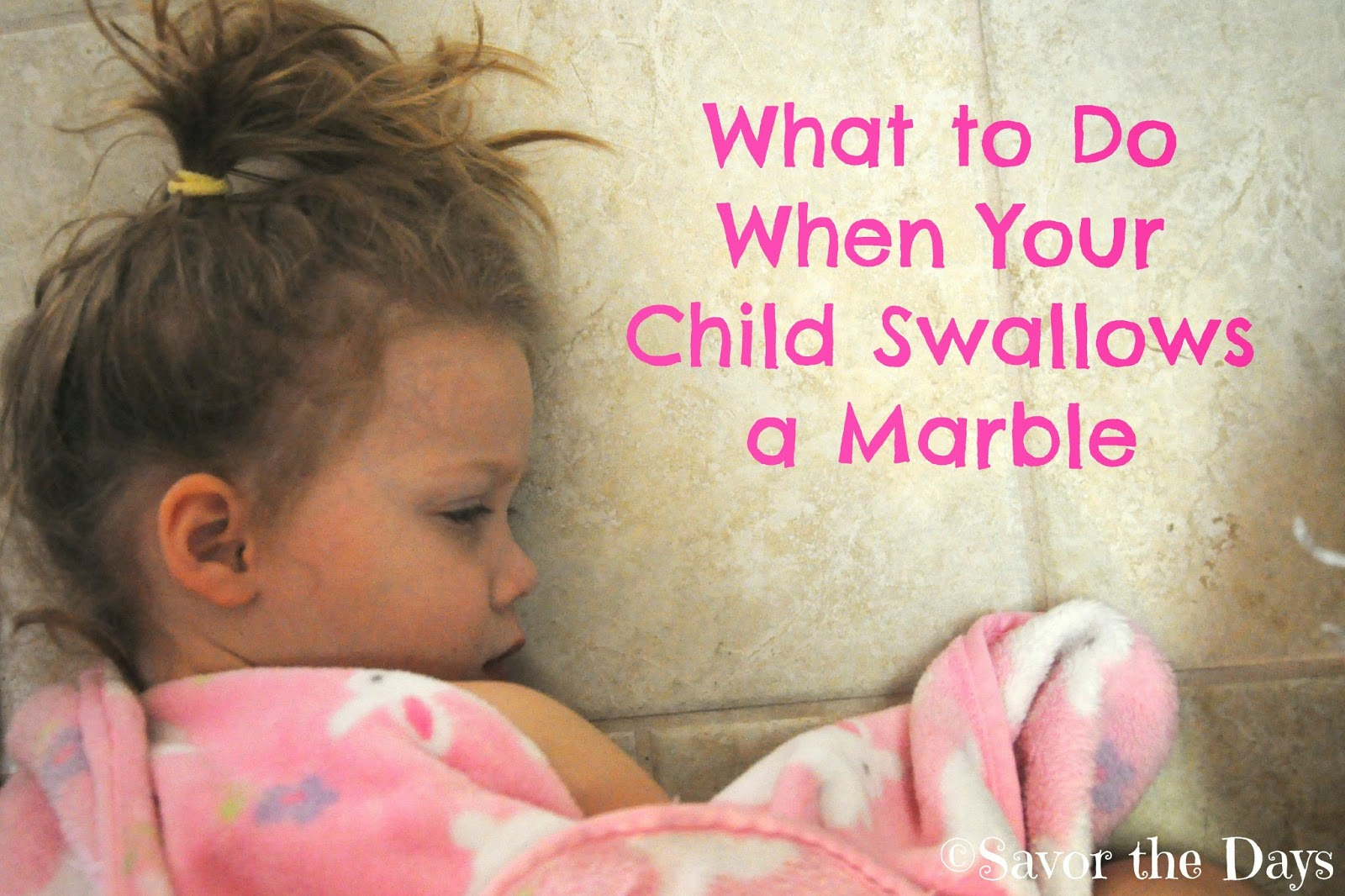What to Do When Your Child Swallows a Marble
