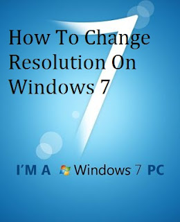 How To Change Resolution On Windows 7