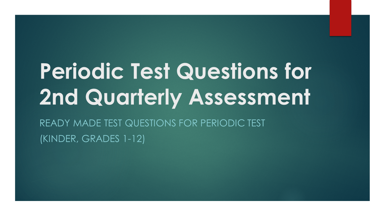 2nd Quarter Test Questions