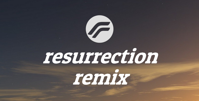 Resurrection Remix For Android