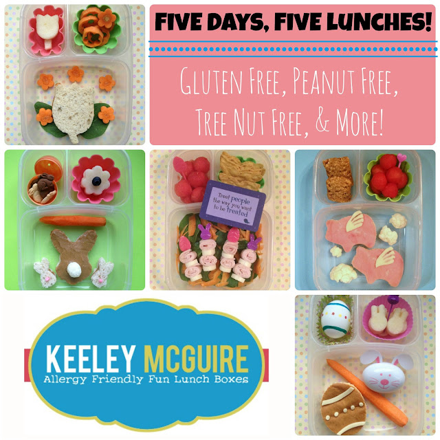 Keeley McGuire: Lunch Made Easy: Gluten Free, Peanut Free, Tree Nut Free, & More!