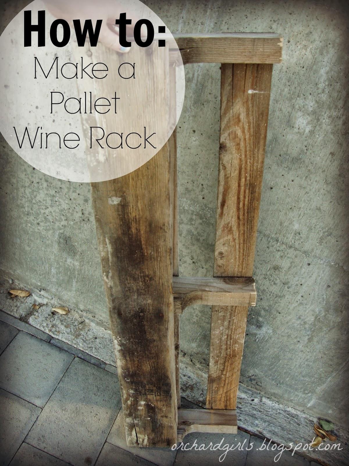 orchard girls diy pallet wine rack. Black Bedroom Furniture Sets. Home Design Ideas