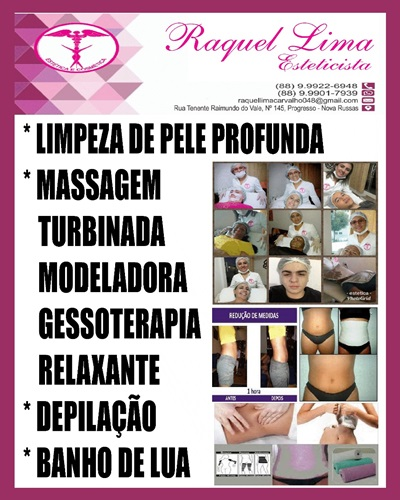 RAQUEL LIMA ESTETICISTA - CONTATOS/WHATS: (88) 99922-6948/99901-7939