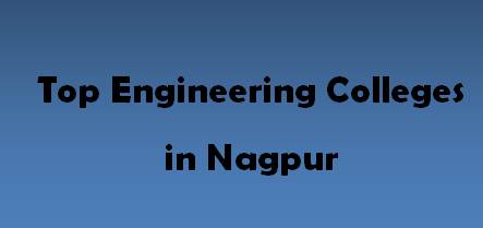 Top Engineering Colleges in Nagpur 2014-2015