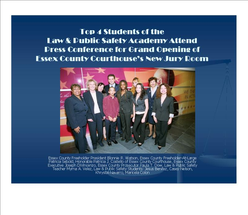 Community Safety Volunteer Academy: Law And Public Safety Academy: ECVTS, N13th St: Students