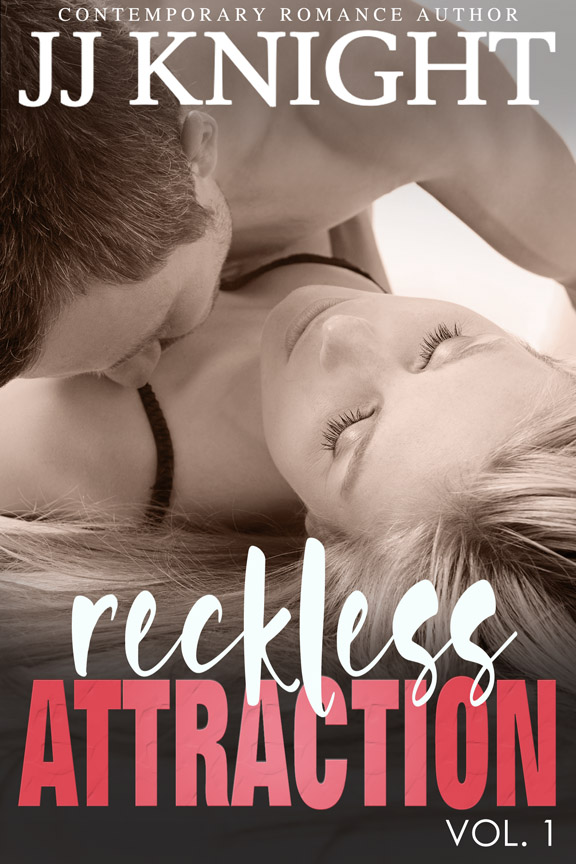 Reckless Attraction