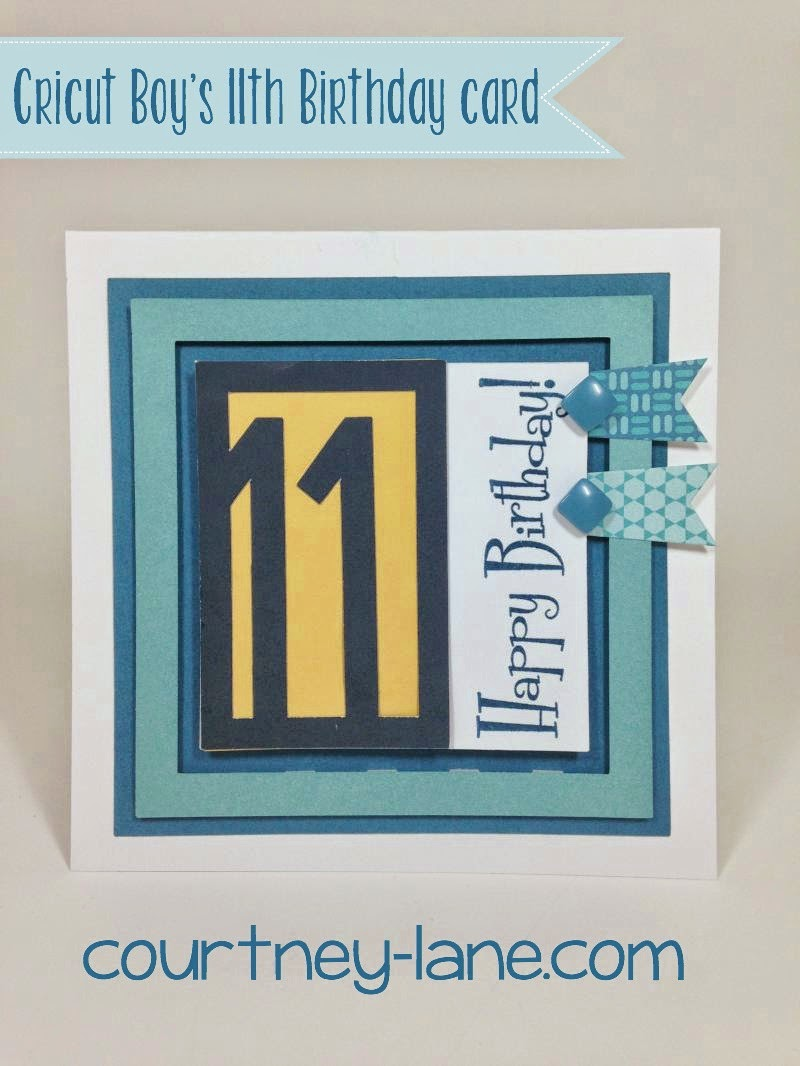 Cricut Boy's 11th Birthday card