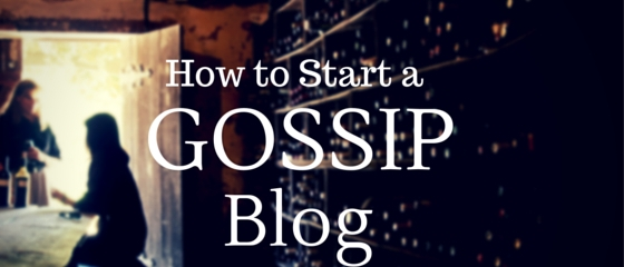 how to start a gossip blog in Nigeria