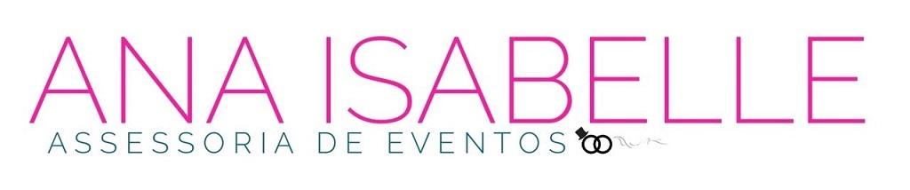 Ana Isabelle - Assessoria e Cerimonial de Eventos