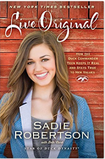 Teen girls will enjoy Sadie Robertson's book Live Original.