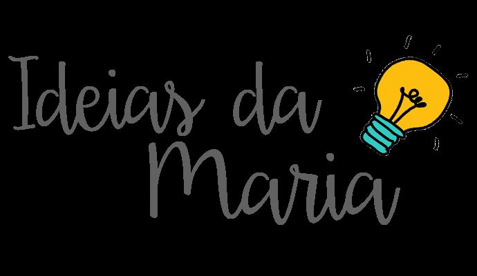 Ideias da Maria