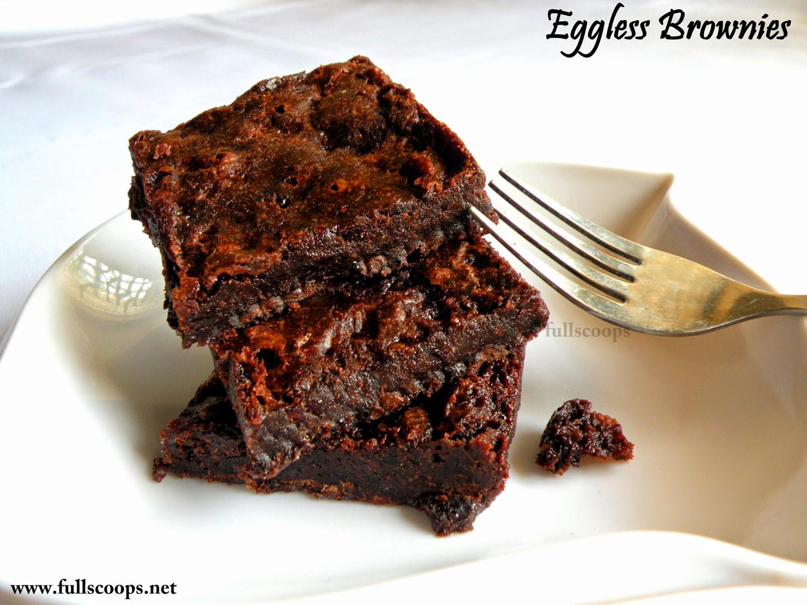 Eggless Brownies ~ Full Scoops