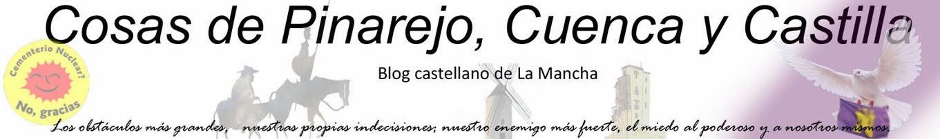 Cosas de Pinarejo, Cuenca y Castilla