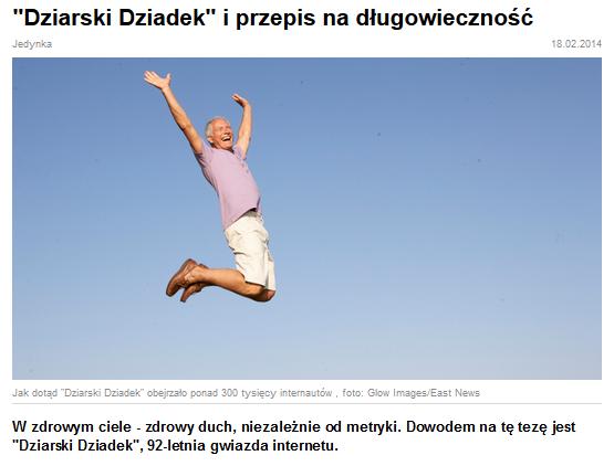 http://www.polskieradio.pl/7/476/Artykul/1053285,Dziarski-Dziadek-i-przepis-na-dlugowiecznosc