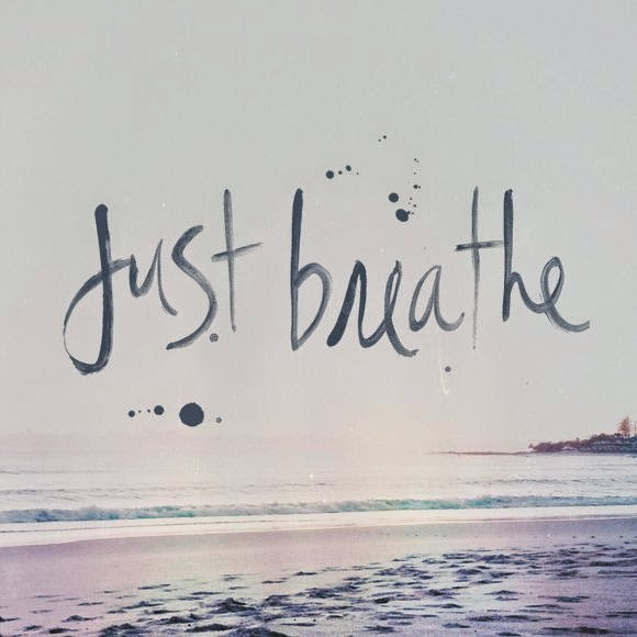 Sometimes you need to just stop... and breathe.