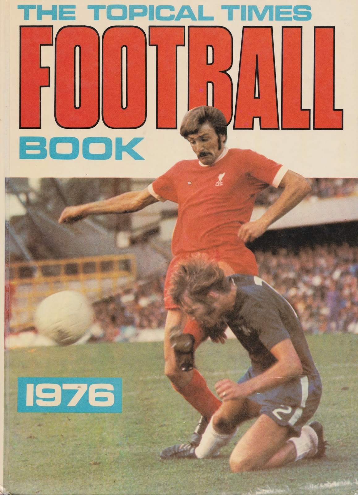 The Topical Times Football Book 1976 - Tommy Smith
