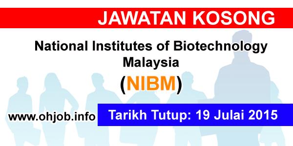 Jawatan Kerja Kosong National Institutes of Biotechnology Malaysia (NIBM) logo www.ohjob.info julai 2015