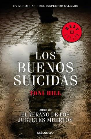 Los buenos suicidas Toni Hill