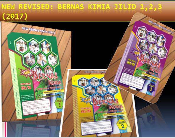 NEW REVISED ED BERNAS KIMIA JILID 1,2,3 (2017)