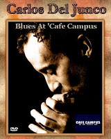 Carlos Del Junco - Live Blues At Cafe Campus