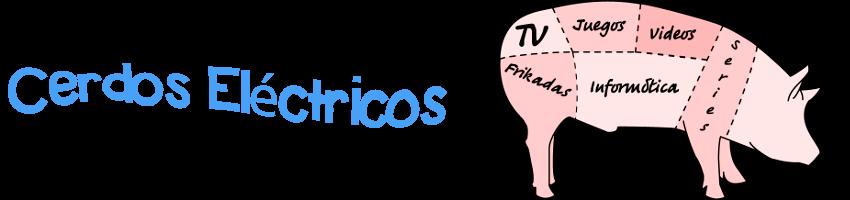 Cerdos Eléctricos