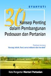 Buku: 30 Konsep Penting Pembangunan Pertanian dan Pedesaan. @2006