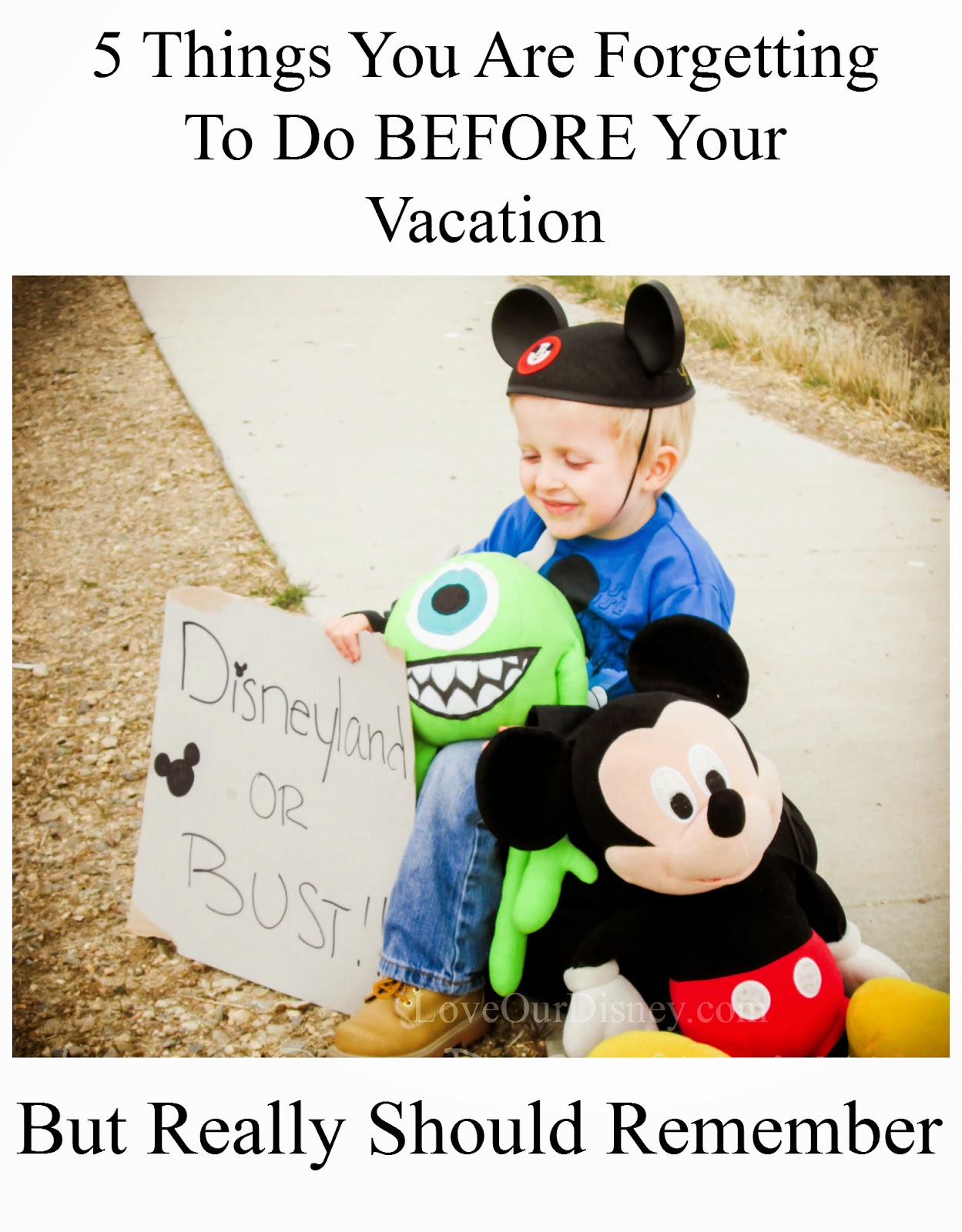 Are you forgetting to do these 5 things the week before vacation? LoveOurDisney.com