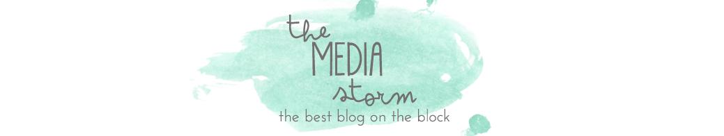 The Media Storm
