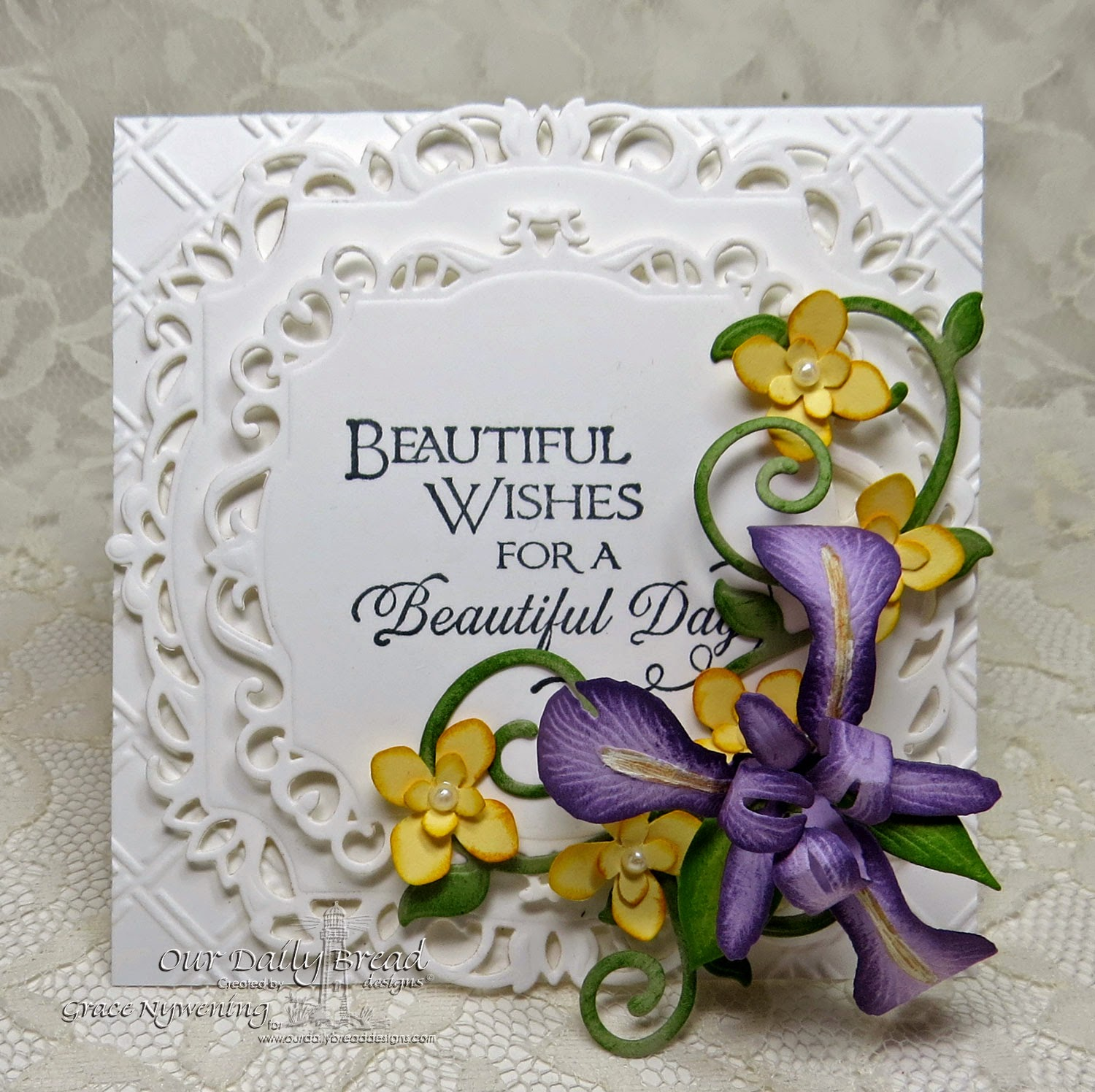 ODBD stamps: Sentiments collection2, Spellbinders Create an Iris die, designed by Grace Nywening