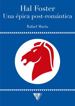 Hal Foster. Una épica post-romántica
